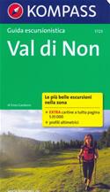 guida n.5723 Val di Non (Dolomiti) Roccapiana, Roen, Predaia, Penegal, Cloz Dambel Romallo, Fondo, Macaion, Maddalene, Brenta con sentieri panoramici, mappe, informazioni pratiche, profili altimetrici e coordinate GPS