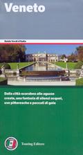 guida Veneto con Venezia, le Dolomiti, i Colli Euganei, il Garda e Delta del Po