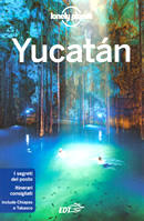 guida Yucatan e Chiapas Cancun, i territori Maya, Isla Mujeres, Riviera Cozumel, Costa caraibica meridionale, Campeche, Tabasco